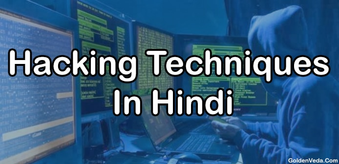 Hacking Techniques in hindi