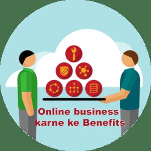 Online business karne ke Benefits
