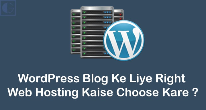 WordPress Blog Ke Liye Right Web Hosting Kaise Choose Kare